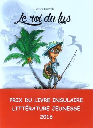 """Prix du livre Insulaire pour """"le roi du Lys"""" Editions du Cyclone"""